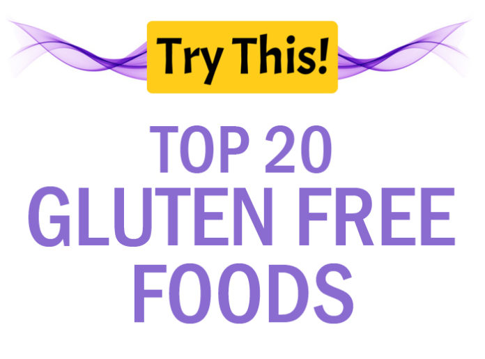 Top 20 Gluten Free Foods List