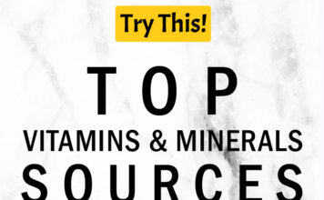 Vitamins Deficiency? Top Vitamins and Minerals Sources You Have To Try Before Supplements