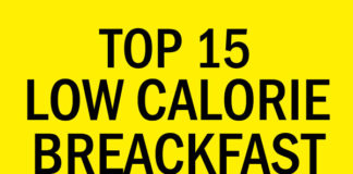 Top 15 Low Calorie Breakfast Recipes