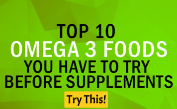Omega 3 Deficiency? Top 10 Omega 3 Foods You Have to Try Before Supplements