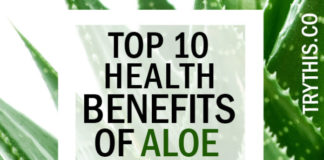 Top 10 Health Benefits of Aloe Vera