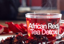 African Red Tea Detox: Lose Weight the Healthy Way