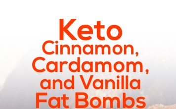 Keto Cinnamon, Cardamom, and Vanilla Fat Bombs
